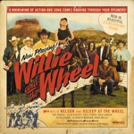 Willie Nelson & Asleep at the Wheel - I Ain't Gonna Give Nobody None o' This Jelly Roll