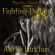 Amelia Hutchins - Fighting Destiny: The Fae Chronicles, Book 1 (Unabridged)