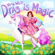 Drag Is Magic - Nina West - Nina West