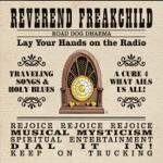 Reverend Freakchild - Jesus Just Left Chicago