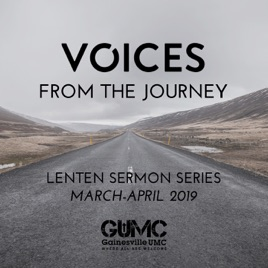 Gainesville UMC Sermons & Podcasts: Voices From The Journey