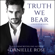 Danielle Rose - Truth We Bear: Pieces of Me, Book 2 (Unabridged)