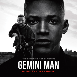 Lorne Balfe - Gemini Man (Music from the Motion Picture)