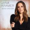 Jana Kramer - Good Enough