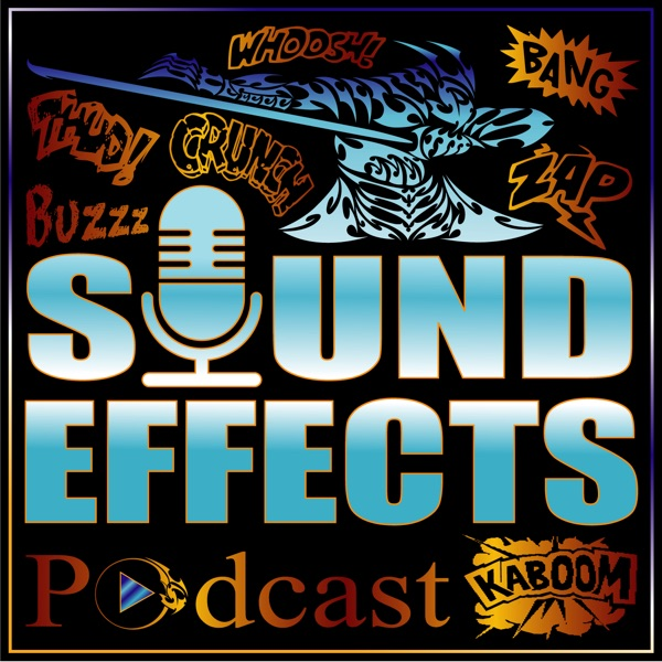Sound Effects Podcast – Podcast – Podtail