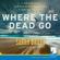 Sarah Bailey - Where the Dead Go