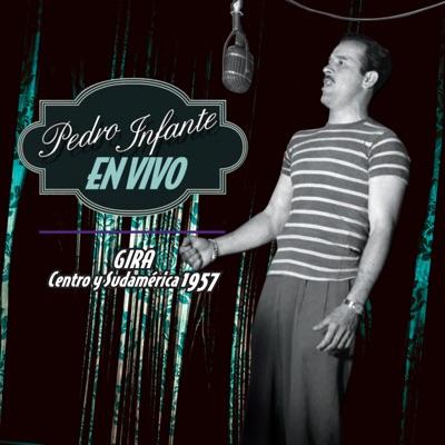 Pedro Infante En Vivo - Pedro Infante