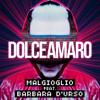 Cristiano Malgioglio - Dolceamaro (feat. Barbara d'Urso) artwork