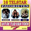 16 Telstar Favorieten uit de Tijd van Toen, Vol. 7