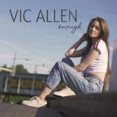Vic Allen - Enough