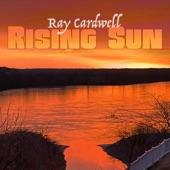 Ray Cardwell - Rising Sun