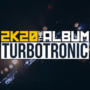 Turbotronic - 2K20 Album