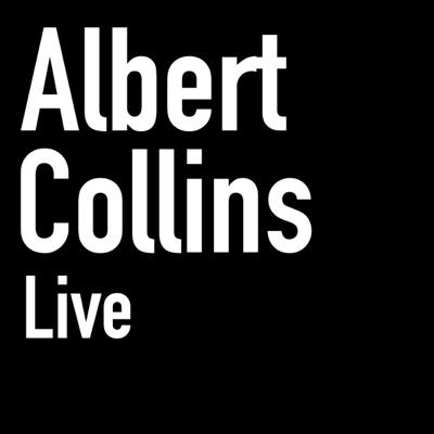 Albert Collins (Live) - Albert Collins