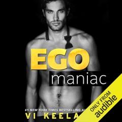 Egomaniac (Unabridged)