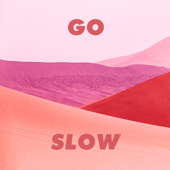 [Download] Go Slow MP3