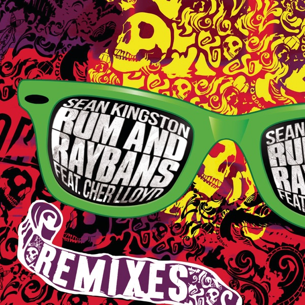 Rum And Raybans - The Remixes (feat. Cher Lloyd)