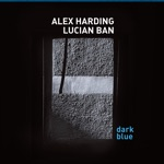 Alex Harding & Lucian Ban - Lowcountry Blue