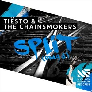 Tiësto & The Chainsmokers - Split (Only U)