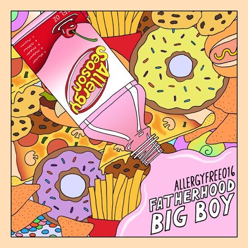 Big Boy - EP by Fatherhood