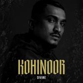 Kohinoor - Divine