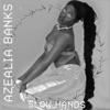Slow Hands - Single, Azealia Banks