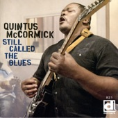 Quintus McCormick - Everybody Knows About My Good Thing