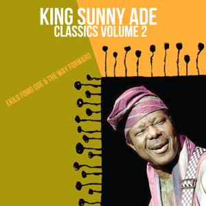 King Sunny Ade - Esubiribiri Ebomi