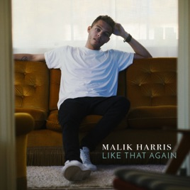 Malik Harris – Like That Again – Single [iTunes Plus AAC M4A]