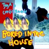 Bored in the House - Single, Tyga & Curtis Roach