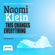 Naomi Klein - This Changes Everything: Capitalism vs the Climate