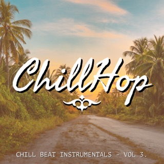 Chill Beats & Instrumentals, Vol  1 by ChillHop on Apple Music
