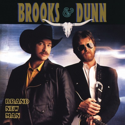 Brand New Man - Brooks & Dunn