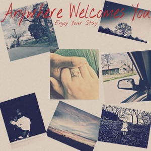 Anywhere Welcomes You - Middle Kids
