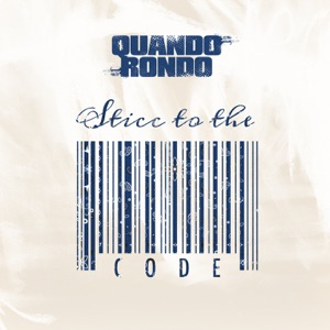 Quando Rondo - Sticc to the Code
