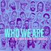 Who We Are (feat. Big Tril & Amanda) - Single, Kemishan