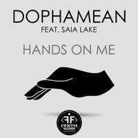 Hands on Me - DOPHAMEAN - SAIA LAKE
