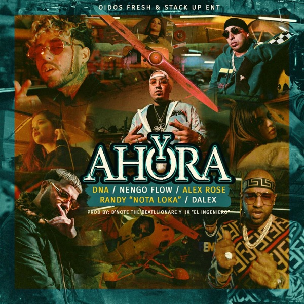 Y Ahora (feat. Randy Nota Loka & DNA) - Single