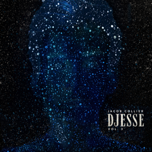 Jacob Collier - Djesse Vol. 3