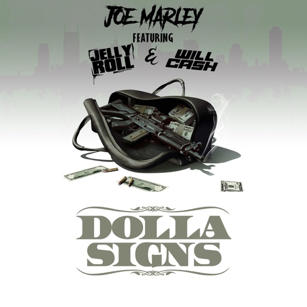 Dolla Signs (feat. Jelly Roll & Will Cash) - Single