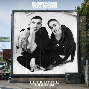 Everyone You Know - Let A Little Light In