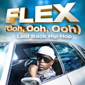 Flex (Ooh, Ooh, Ooh) [Laid Back Hip Hop]