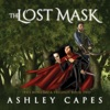 The Lost Mask: An Epic Fantasy Adventure: The Bone Mask Trilogy, Book 2 (Unabridged)