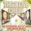 The Essential DJ 12 Inch and Mega Mixes Bonus Track Version