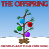 The Offspring - Christmas (Baby Please Come Home) artwork