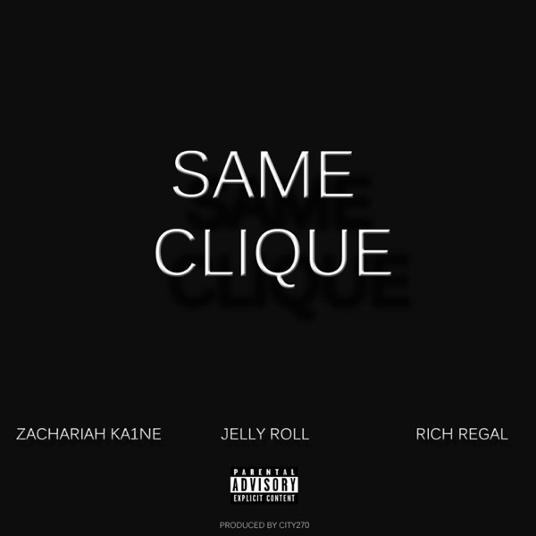 Same Clique (feat. Jelly Roll & Rich Regal) - Single