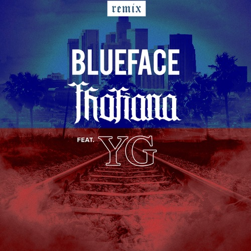 DOWNLOAD MP3: Blueface - Thotiana (Remix)