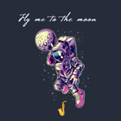 Fly Me To the Moon - Jazzinuf
