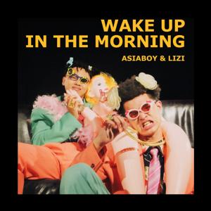 Asiaboy 禁藥王 & Lizi 栗子 - 早上起床