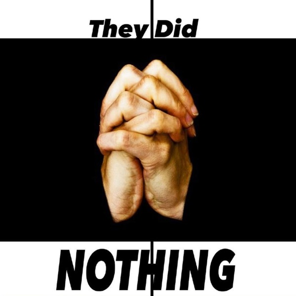 They Did Nothing - Single