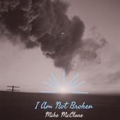 I Am Not Broken - Single